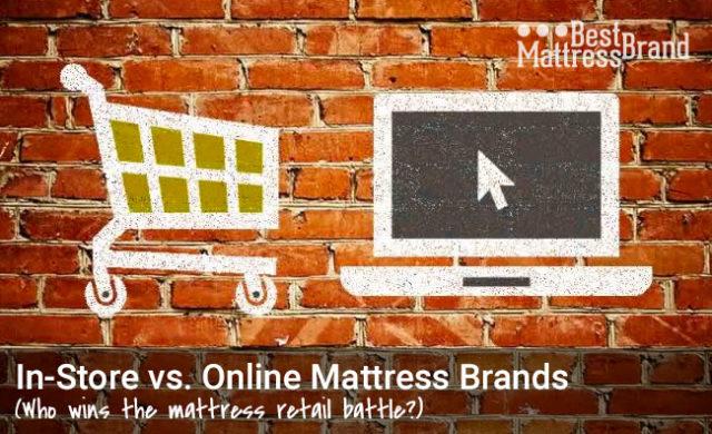 In-Store vs. Online Mattress Brands