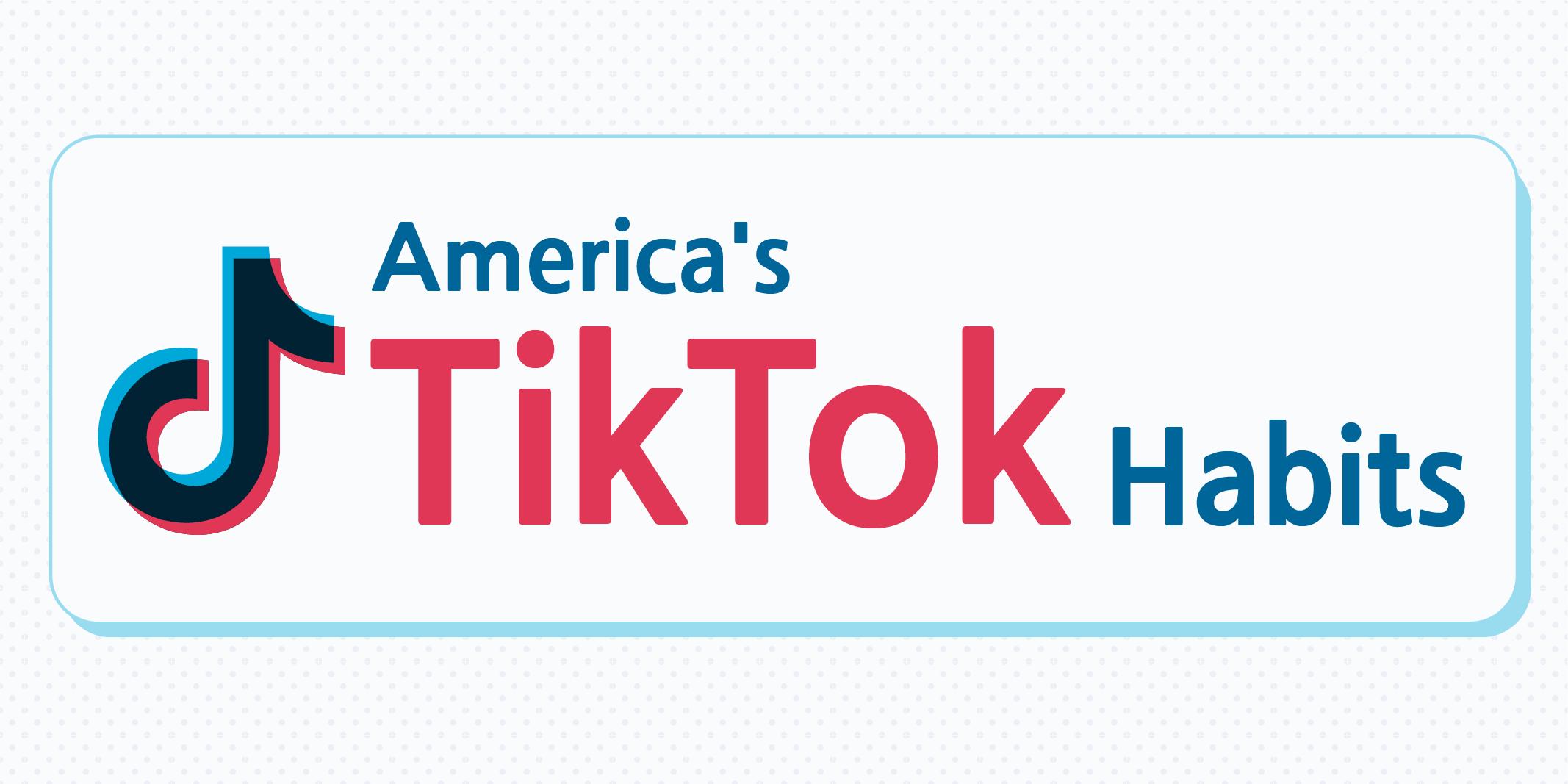 America's Tiktok Habits